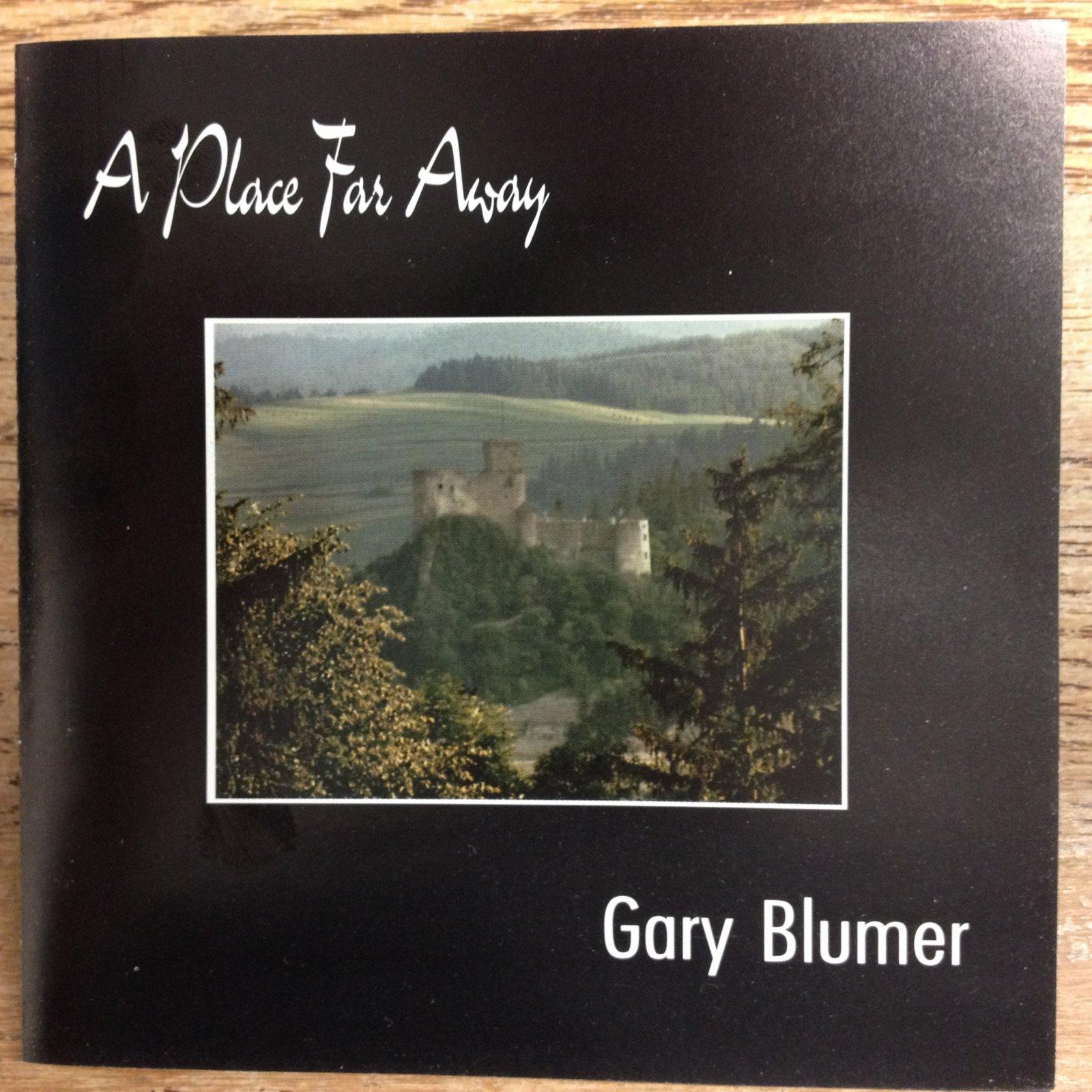 A Place Far Away by Gary Blumer
