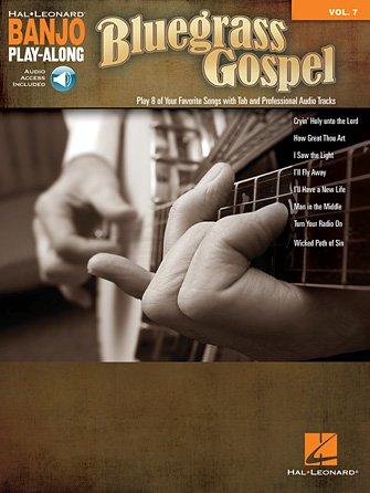 Bluegrass Gospel Banjo Play-Along Volume 7 (HL00147594)
