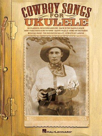 Cowboy Songs for Ukulele (HL00118589)