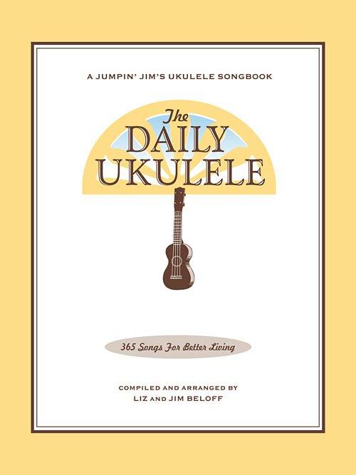 The Daily Ukulele 365 Songs for Better Living (HL00240356)