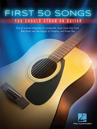 First 50 Songs You Should Strum on Guitar (HL00148996)