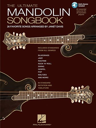 The Ultimate Mandolin Songbook 26 Favorite Songs Arranged by Janet Davis (HL00699913)