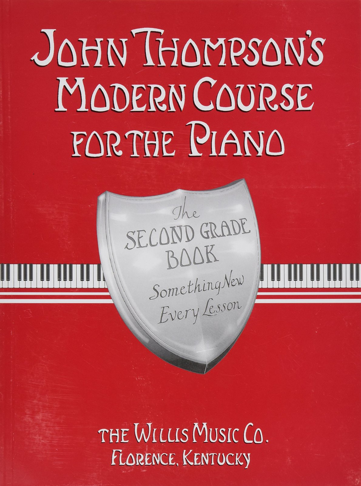 John Thompson's Modern Course for the Piano - Second Grade