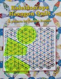 kaleidoscope hexagon quilt by carolyn forster uk
