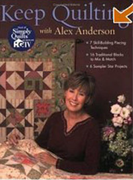 Keep Quilting with Alex Anderson