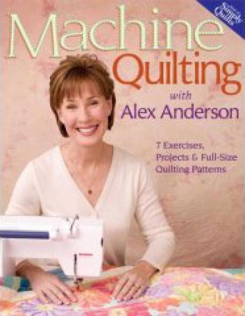 Machine Quilting with Alex Anderson