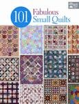101 Fabulous Small Quilts*@