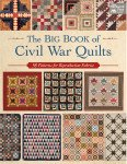 The Big Book Of Civil War Quilts by That Patchwork Place+
