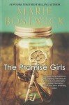 Promise Girls by Marie Bostwick+