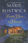 From Here to Home by Marie Bostwick+