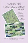 Fuse Fold and Stitch Rugs Pattern by Aunties Two+