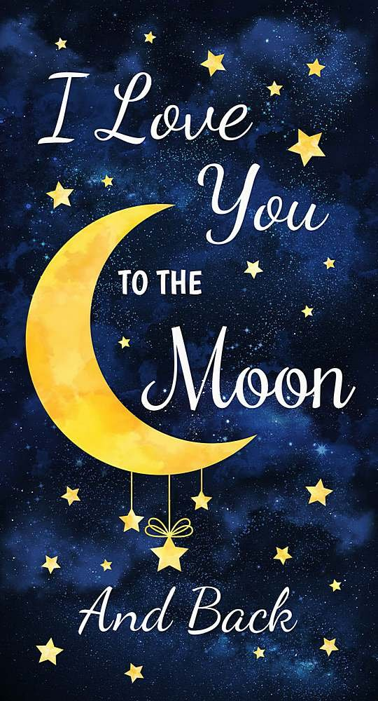 I Love You To The Moon and Back Panel-C8346 by Timeless Treasures