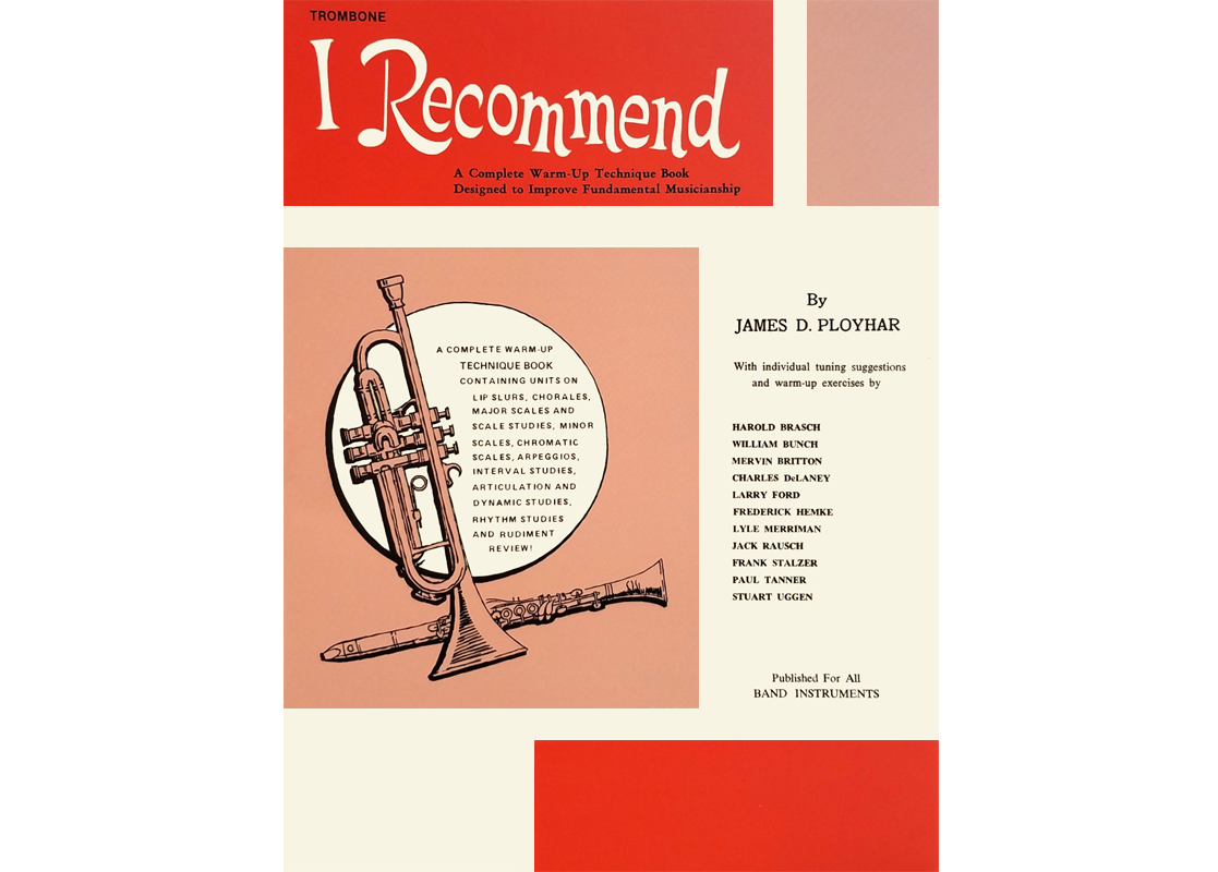 I Recommend Warm-Up and Technique Book Trombone