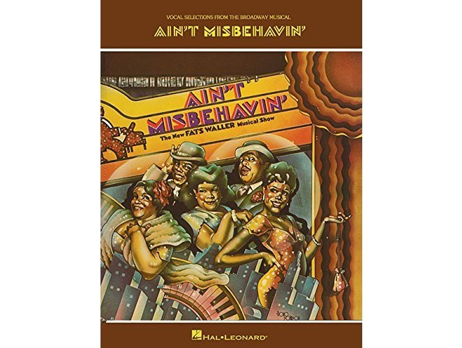 Ain't Misbehavin' Vocal Selections from the Broadway Musical