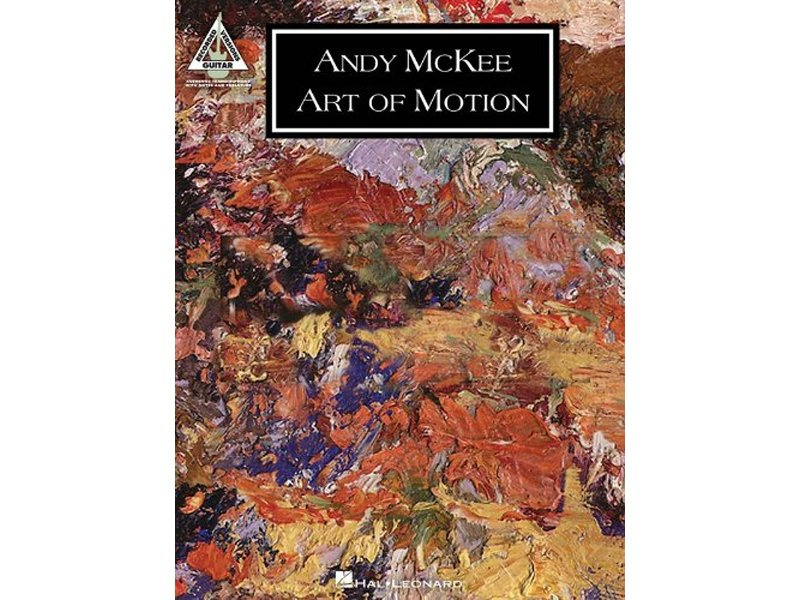 Andy McKee Art of Motion, Recorded Versions
