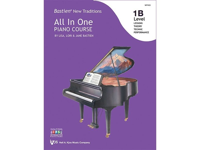 Bastien New Traditions: All In One Piano Course Level 1B