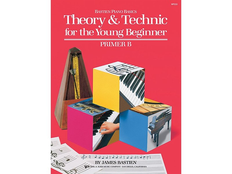 Bastien Piano Basics for the Young Beginner Primer B Theory & Technic