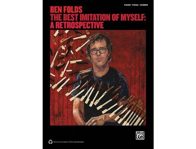 Ben Folds The Best Imitation of Myself: A Retrospective