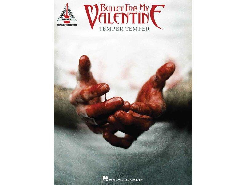 Bullet For My Valentine Temper Temper, Recorded Versions