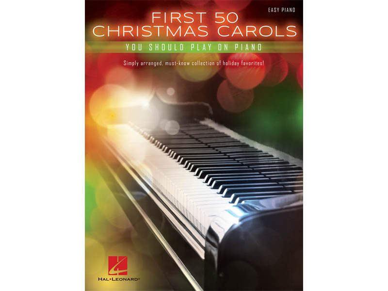 First 50 Christmas Carols You Should Play on Piano