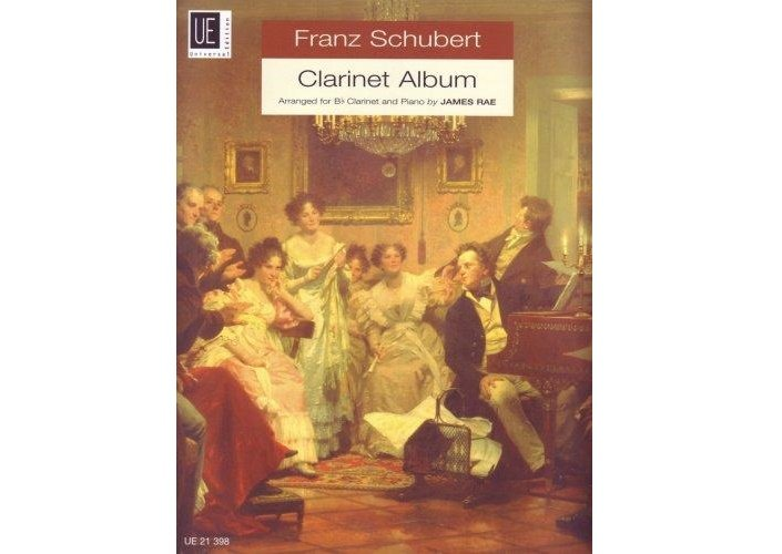 Franz Schubert Clarinet Album by James Rae