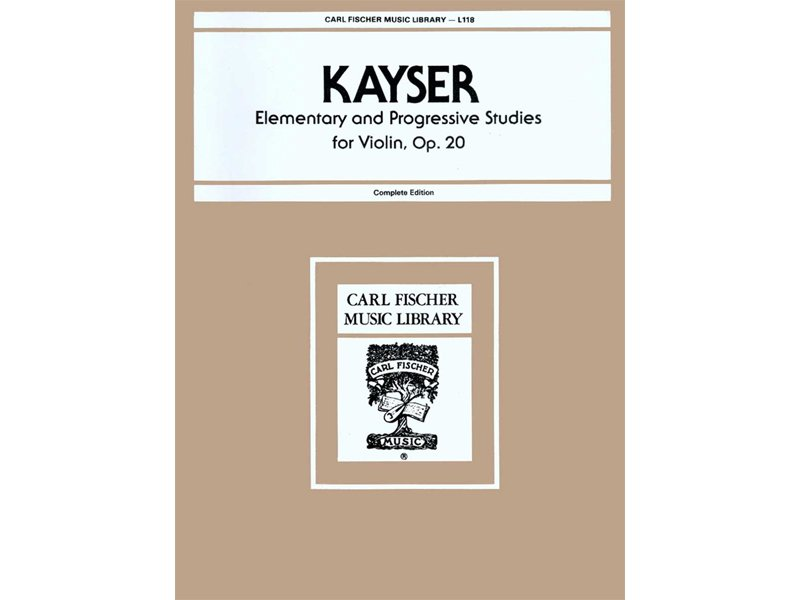 Kayser Elementary and Progressive Studies for Violin, Op. 20
