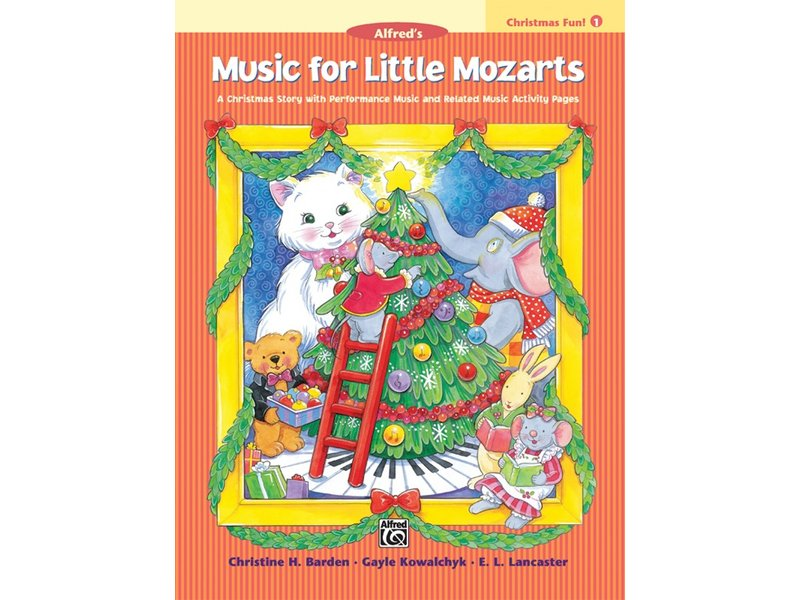 Alfred's Music for Little Mozarts Book 1 Christmas Fun!