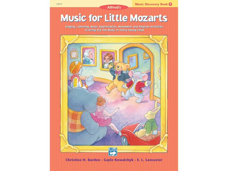 Alfred's Music for Little Mozarts Book 1 Music Discovery