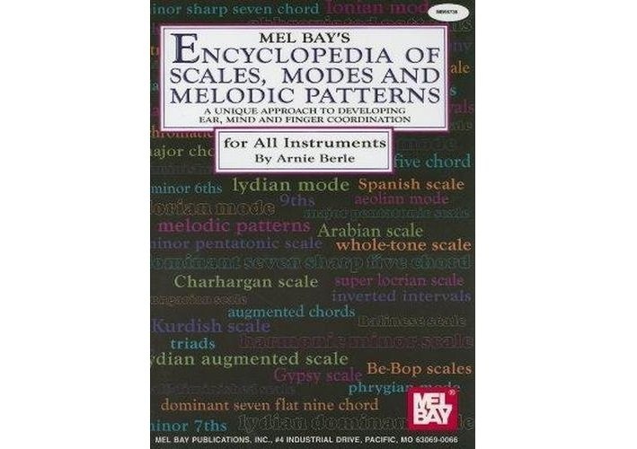 Encyclopedia of Scales, Modes and Melodic Patterns (for all instruments)