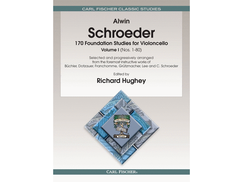 Alwin Schroeder 170 Foundation Studies for Cello, Volume I