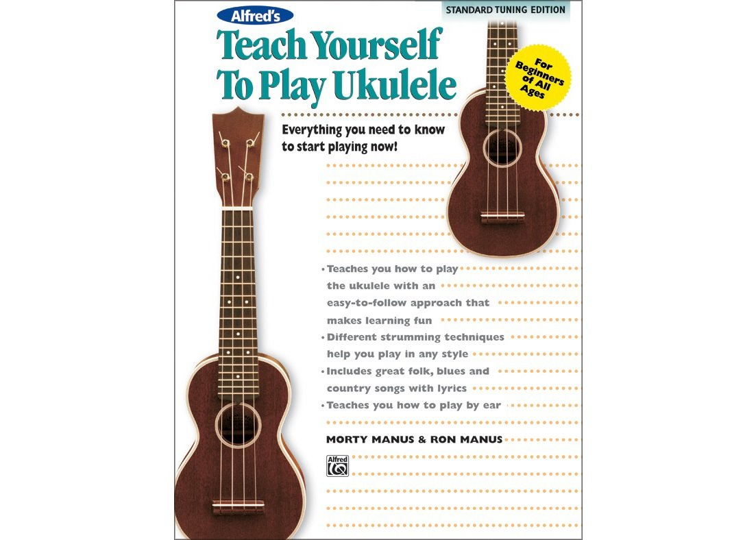 Alfred's Teach Yourself to Play Ukulele Standard Tuning Edition