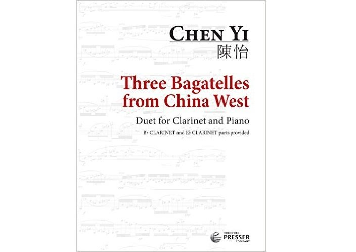 Three Bagatelles from China West by Chen Yi for Clarinet and Piano