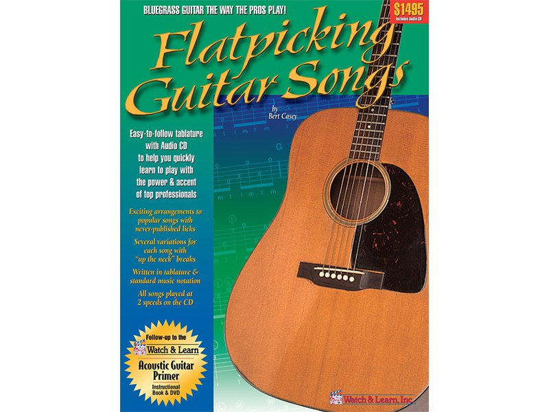 Watch & Learn Flatpicking Guitar Songs