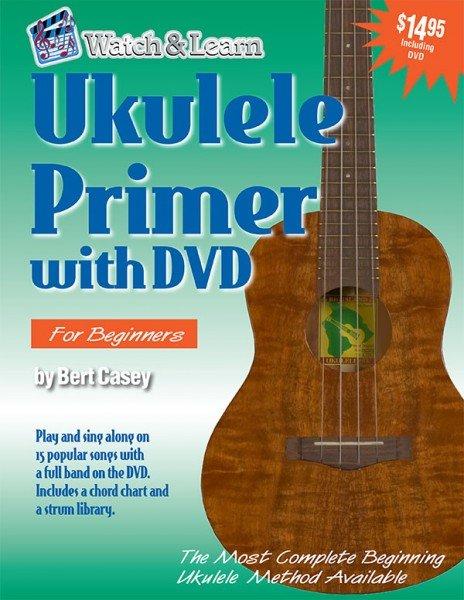 Watch & Learn Ukulele Primer w/DVD for Beginners