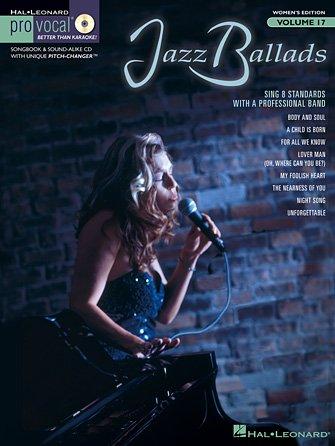 Jazz Ballads Pro Vocal Women's Edition Volume 17 - 9781423421511