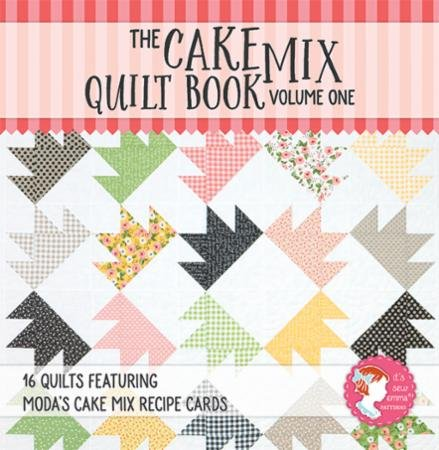 The Cake Mix Quilt Book-Vol. 1