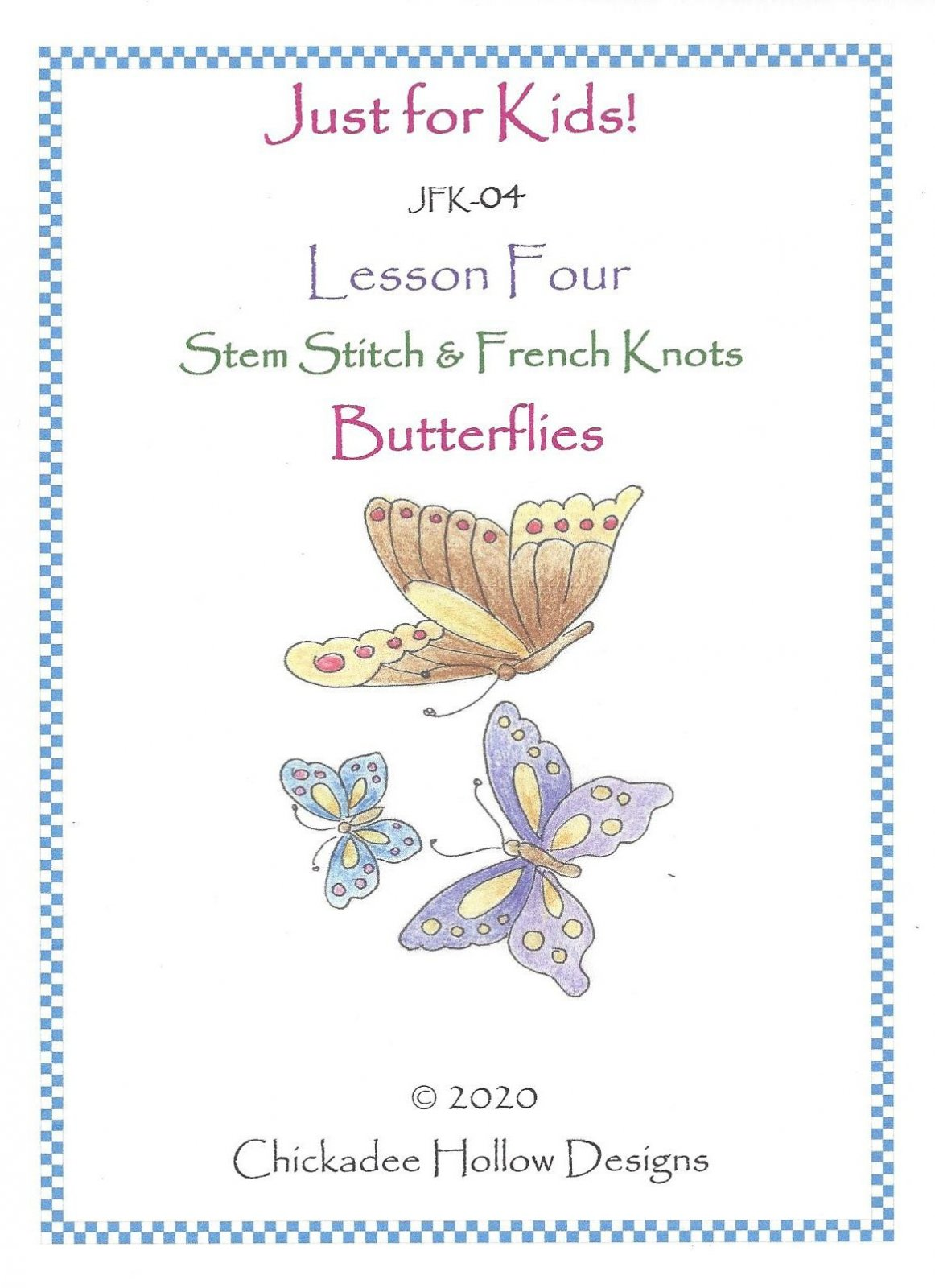 JFK04 Butterflies Lesson 4
