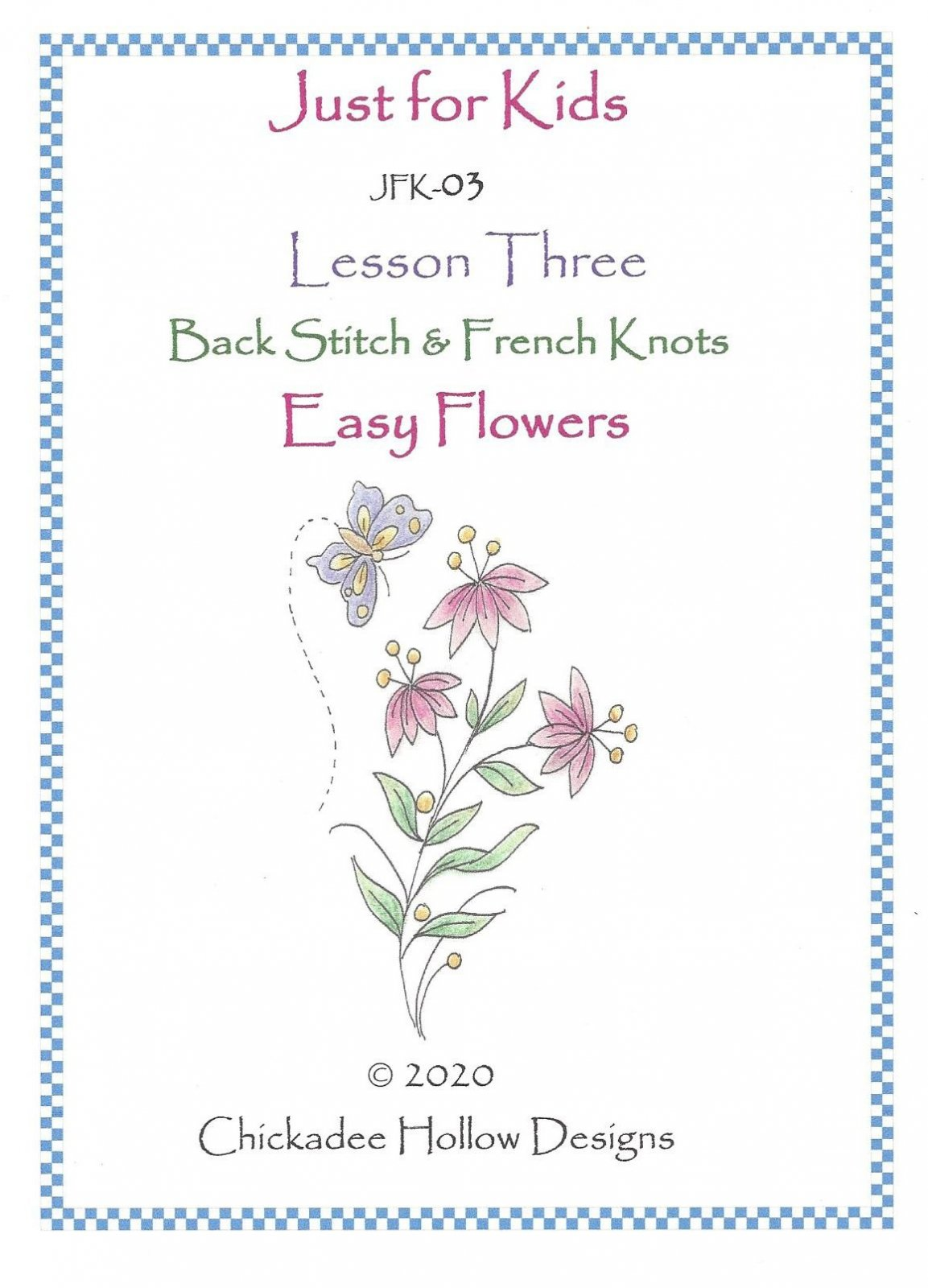 JFK03 Easy Flowers Lesson 3