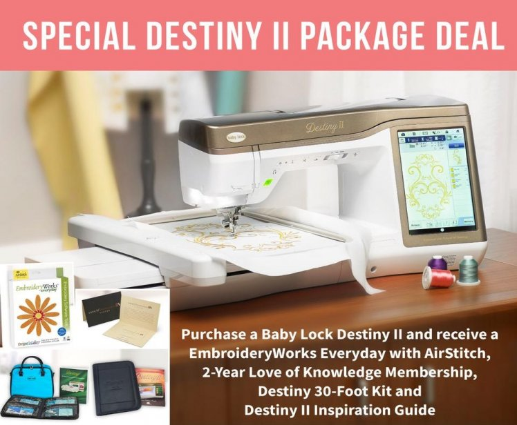 Check Out- while stock last-  Baby Lock Destiny Sale