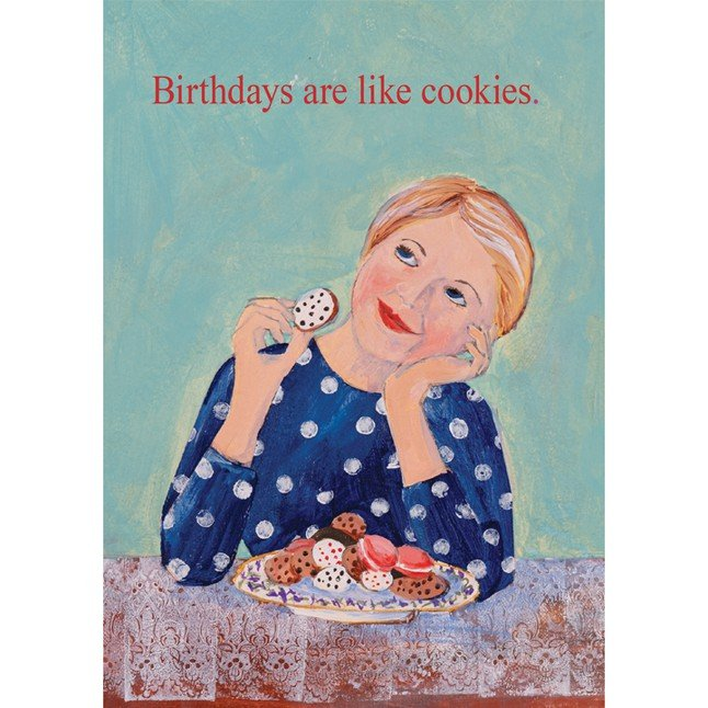 SS Card - Birthday - Birthdays are Like Cookies B144