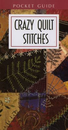 Book - Crazy Quilt Stitches Pocket Reference Guide