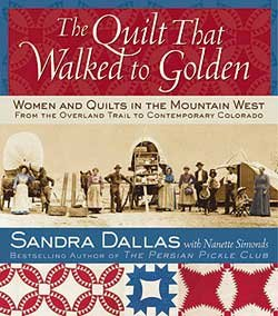 Book - The Quilt That Walked To Golden (hardback)