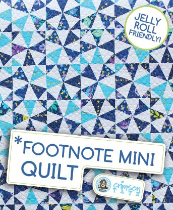*Footnote Mini Quilt Pattern