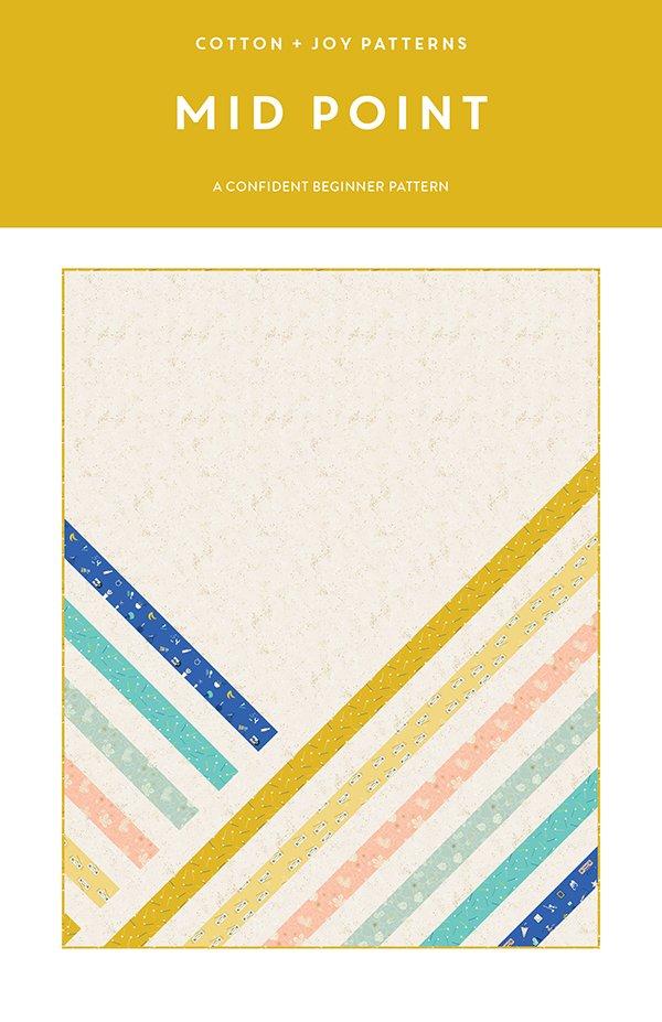 Cotton + Joy Patterns - Mid Point