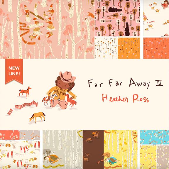Coming Soon! Heather Ross Far Far Away III