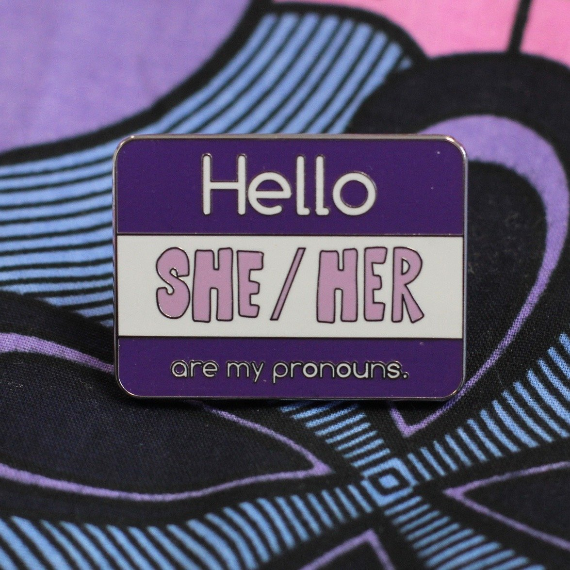 My Pronouns Pin - She/Her