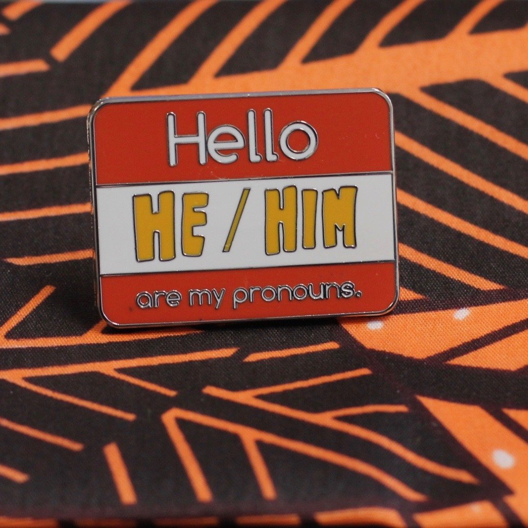 My Pronouns Pin - He/Him