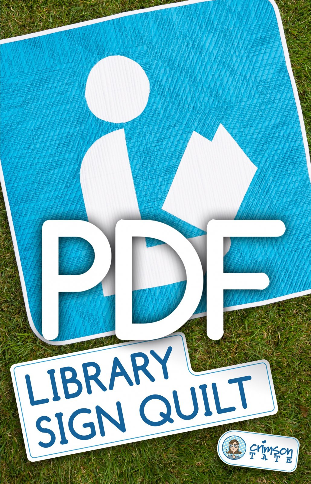 Library Sign Quilt Pattern (PDF Download)