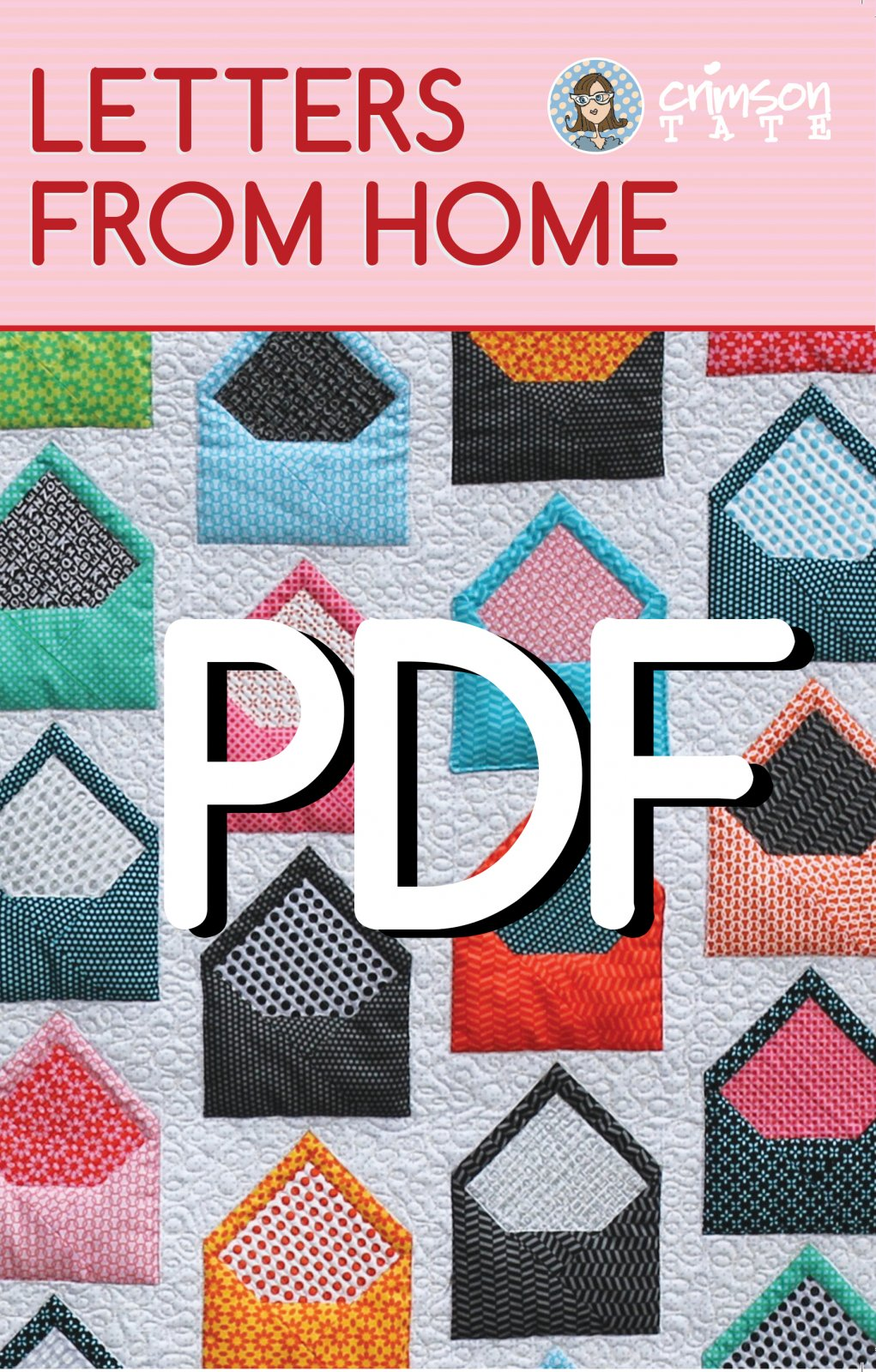 Letters from Home Quilt Pattern (PDF Download)