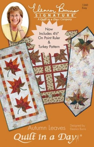 1260OD Autumn Leaves Quilt in a Day Eleanor Burns